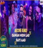 Sawan Mein Lag Gayi Aag Remix Aroone