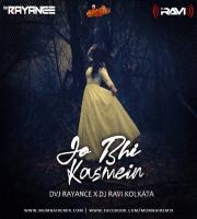 Jo Bhi Kasmein Remix Dvj Rayance x Dj Ravi Kolkata
