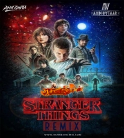 Stranger Things (Netflix) - AMIT GUPTA AUDIOVTAAR