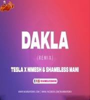 DAKLA - Tesla X Nimesh x Shameless Mani