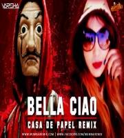 Bell Ciao - Casa De Papel Remix Dj Varsha