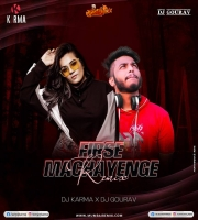 Firse Machayenge Remix DJ Karma x DJ Gourav