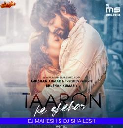 Taaron ke Shehar Me Remix Dj Mahesh x Dj Shailesh Kolhapur
