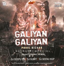 Galiyan Galiyan Phool Bichau (RemiX) Dj Deepu Ds X Dj Sumit X Dj Seenu Kgp