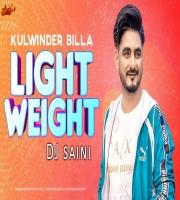 Light Weight Remix DJ Saini