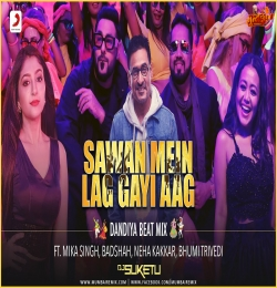 Sawan Mein Lag Gayi Aag Dandiya Beat Mix DJ Suketu