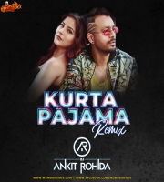 Kurta Pajam Remix - Dj Ankit Rohida