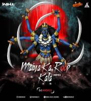 Maiya Ka Roop Kala Remix DJ Anshul