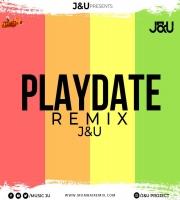 Play Date - JU Remix