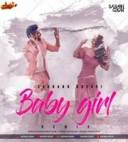 Baby Girl - Saurabh Gosavi Remix