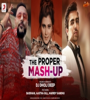 The Proper Mashup 2020 DJ Dholi Deep