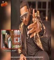 Care Ni Karda - Extended Mix Vdj Rahul Delhi