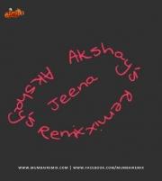 Jeena Jeena Remix Akshays