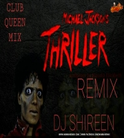 THRILLER - DJ SHIREEN HALLOWEEN REMIX