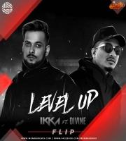 IKKA x DIVINE - Level Up DJ MITRA Flip