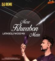 MERE KHWABON MEIN DJ REME REMIX