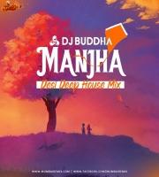 Manjha Desi Deep House MixDJ Buddha Dubai