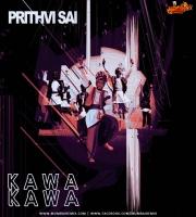 Kawa Kawa - Prithvi Sai Mashup