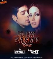 Jo Bhi Kasme (Remix) - DJ Purvish x DJ Rohit Sharma