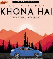 EMIWAY - KHONA HAI (Extended Version) Tony James