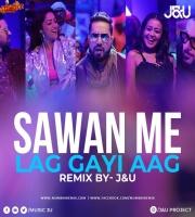 Sawan Mein Lag Gayi Aag - Dj Jay x Ujjval Remix