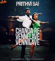 Chanda Re  Vennelave  Vennilave - Prithvi Sai