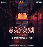 Safari (remix) - DJ AD Reloaded X Axonn