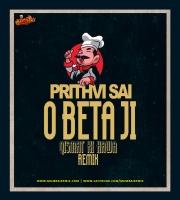 O Beta Ji (Qismat Ki Hawa) - Prithvi Sai Remix