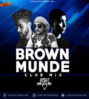 BROWN MUNDE CLUB MIX DJ ROHIT MAKHAN