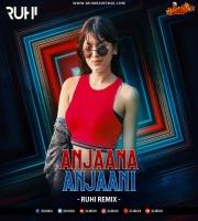 Anjaana Anjaani Ki Kahani (Remix) DJ RUHI