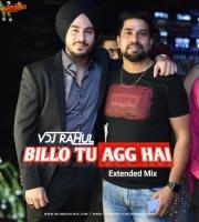 Billo Tu Agg Official Remix VDJ Rahul
