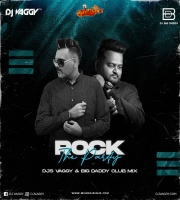 Rock Tha Party (Bombay Rockers) - DJs Vaggy x Dj Bigdaddy Club Mix