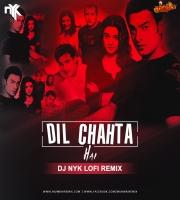 Dil Chahta Hai (LoFi Remix) - DJ NYK