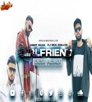 Girlfriend (Desi Remix) - DJ Nick Dhillon