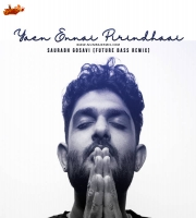 Yaen Ennai Pirindhaai - Saurabh Gosavi Future Bass Remix