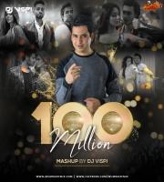100 Million Mashup - DJ Vispi