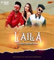Laila -Tony Kakkar - DJ Ashu Indore