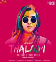 Vidya Vox - Thalaivi Saurabh Gosavi Remix