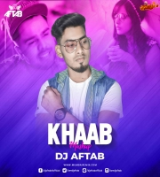 Khaab - Akhil - (Mashup) DJ Aftab