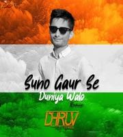Suno Gaur Se Duniya Walo - Remix - DJ Dhruv
