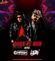 Dhan Te Nan (Remix) - DJ Harsh Bhutani x Logan