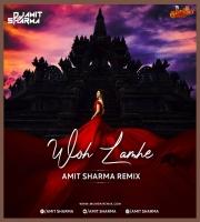 Woh Lamhe - Amit Sharma Remix