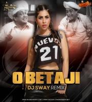 O Beta Ji - DJ Sway Remix