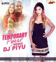 Temporarry Pyaar - Dj Piyu Remix