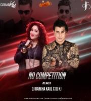 No Competition Jass Manak - KJ x Dj Barkha Kaul
