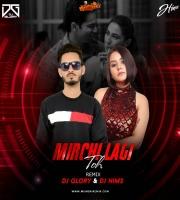 Mirchi lagi Toh - DJ Glory X DJ HIMS