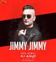 Jimmy Jimmy 2020 (Remix) - DJ Anup USA