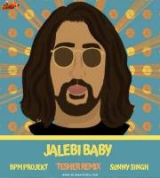 Jalebi Baby - BPM Projekt x DJ Sunny Remix