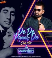 De De Pyaar De (Remix) - DJ Purvish