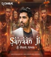 Saiyaan Ji - (Bouncy Mix) - DJ Dharak
